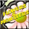 Play Flowers & Monsters