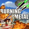 Play Burning Metal
