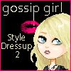Gossip Girl Style Dressup 2 A Free Customize Game