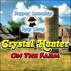 SSSG - Farm Crystal Hunter
