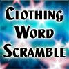 Play Clothing Scramble