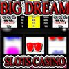 Play DreamBig Slots