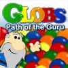 Play Globs: Path of the Guru