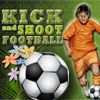 Play Kick and Shoot Football