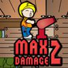 Play Max Damage 2