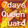Play 7days queen guard