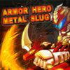 Play Armor Hero - Metal Slug X(EN)