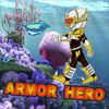 Armor Hero - Undersea Adventure(EN)