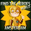Find the Heroes World - Amsterdam