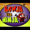 Play BOWJA THE NINJA (on Factory Island)