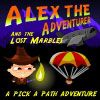 Alex the Adventurer (and the lost marbles)