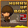 hurry up bob 2 A Free Action Game
