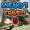 Sneaky`s Travels 5