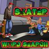 Play Skater Word Search