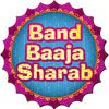 Play Band Baaja Sharab