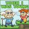 When I was Young