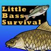 Play Little Bass Survival