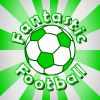 Play Fantastic Football