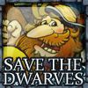 Play Save the dwarves