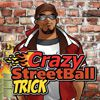 Play Mygies Crazy Streetball Trick