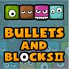 Play Bullets And Blocks 2