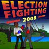 Play Election Fighting 2008